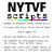 NYTVF Scripts